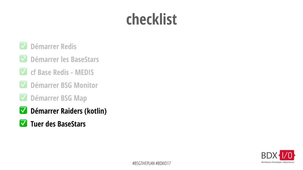 #BSGTHEPLAN #BDXIO17 checklist ✅ Démarrer les B...