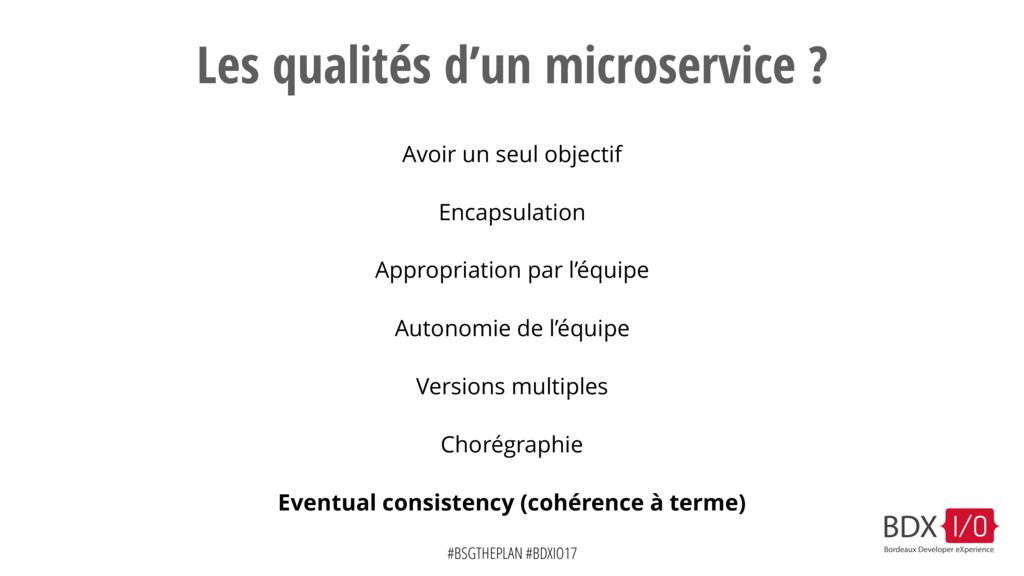#BSGTHEPLAN #BDXIO17 Les qualités d'un microser...