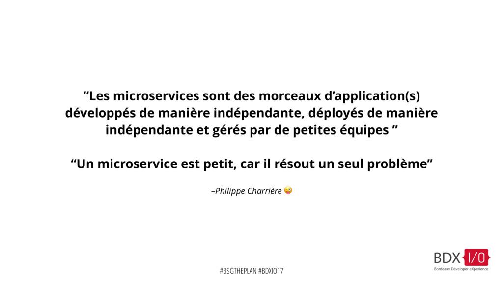 "#BSGTHEPLAN #BDXIO17 –Philippe Charrière  ""Les ..."