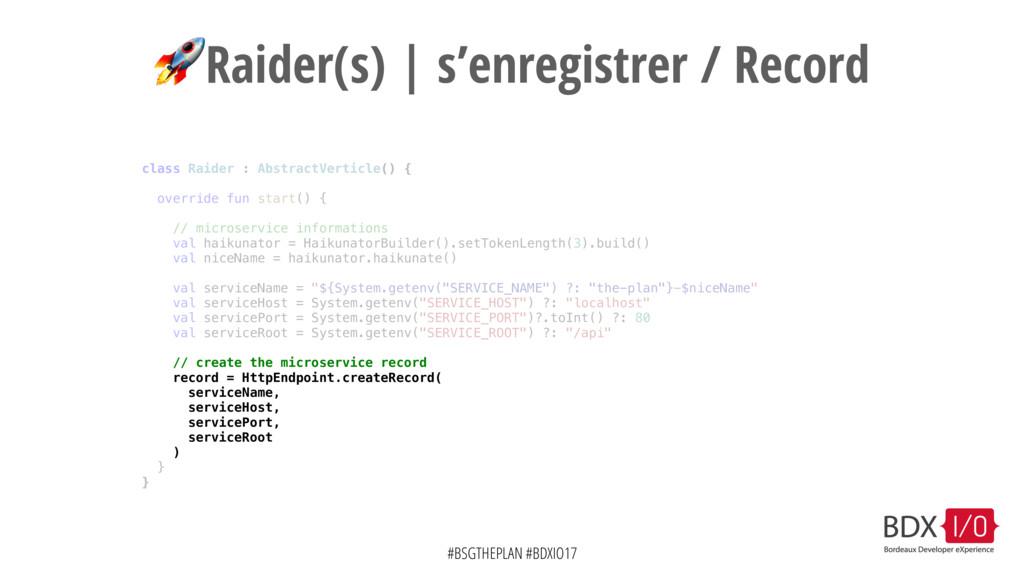 #BSGTHEPLAN #BDXIO17 Raider(s) | s'enregistrer ...