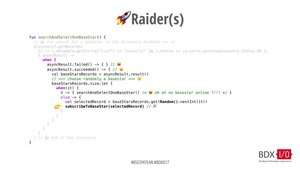 #BSGTHEPLAN #BDXIO17 Raider(s) fun searchAndSel...