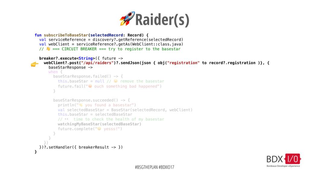 #BSGTHEPLAN #BDXIO17 Raider(s) fun subscribeToB...