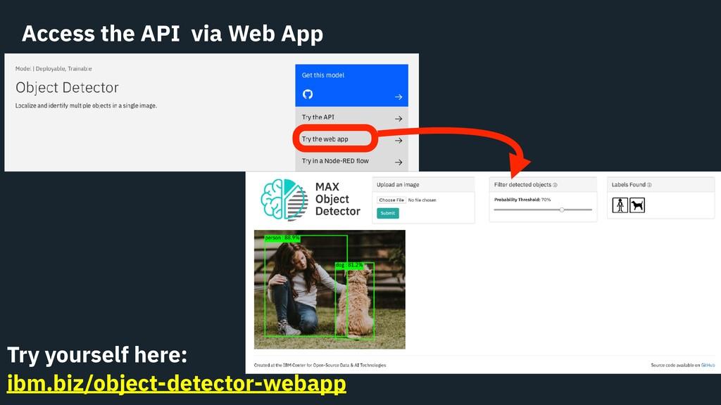 Access the API via Web App Try yourself here: i...