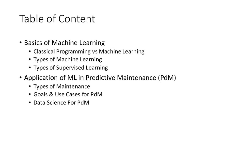 Table of Content • Basics of Machine Learning •...