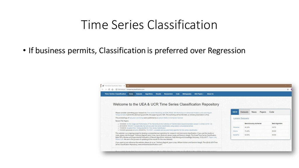Time Series Classification • If business permit...