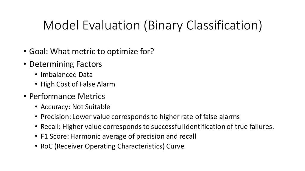Model Evaluation (Binary Classification) • Goal...