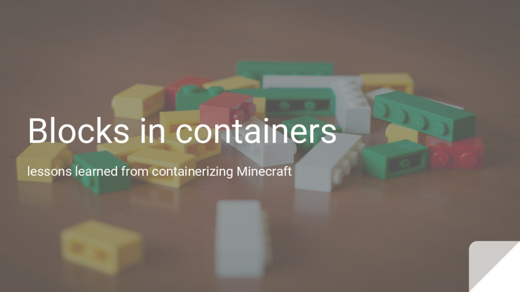 Blocks in containers lessons learned from conta...