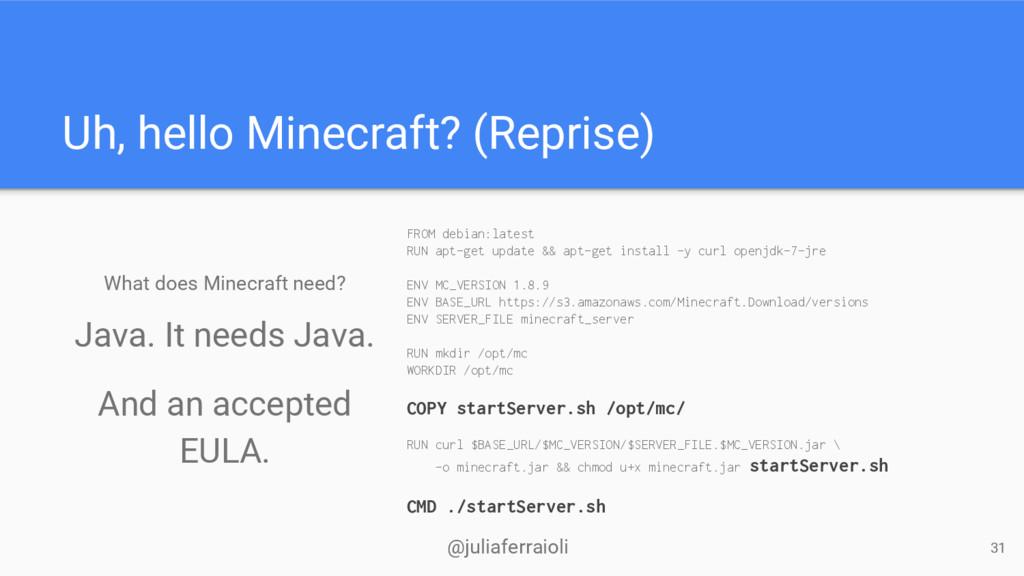 @juliaferraioli Uh, hello Minecraft? (Reprise) ...