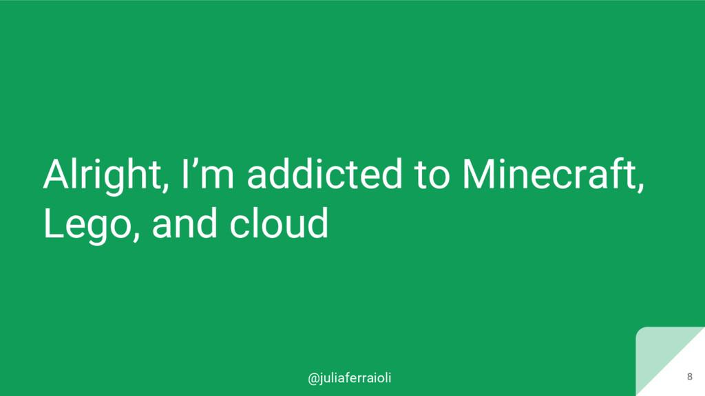 @juliaferraioli 8 Alright, I'm addicted to Mine...