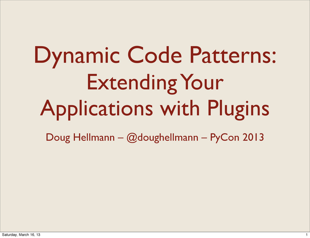 Dynamic Code Patterns: Extending Your Applicati...