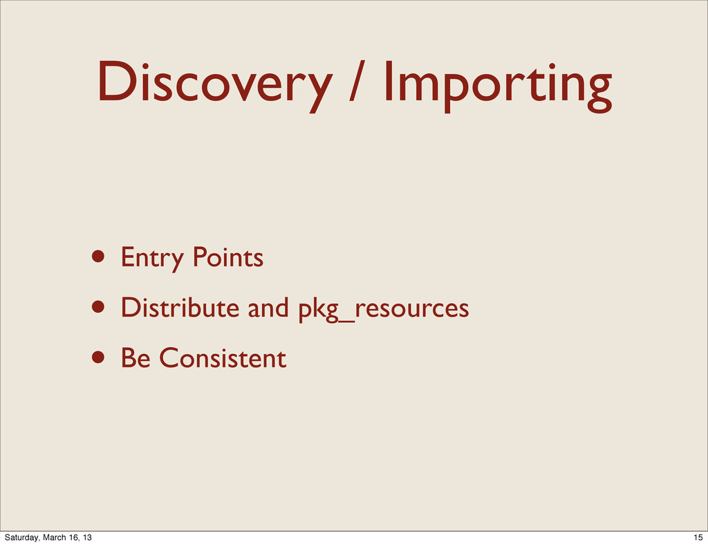 Discovery / Importing • Entry Points • Distribu...