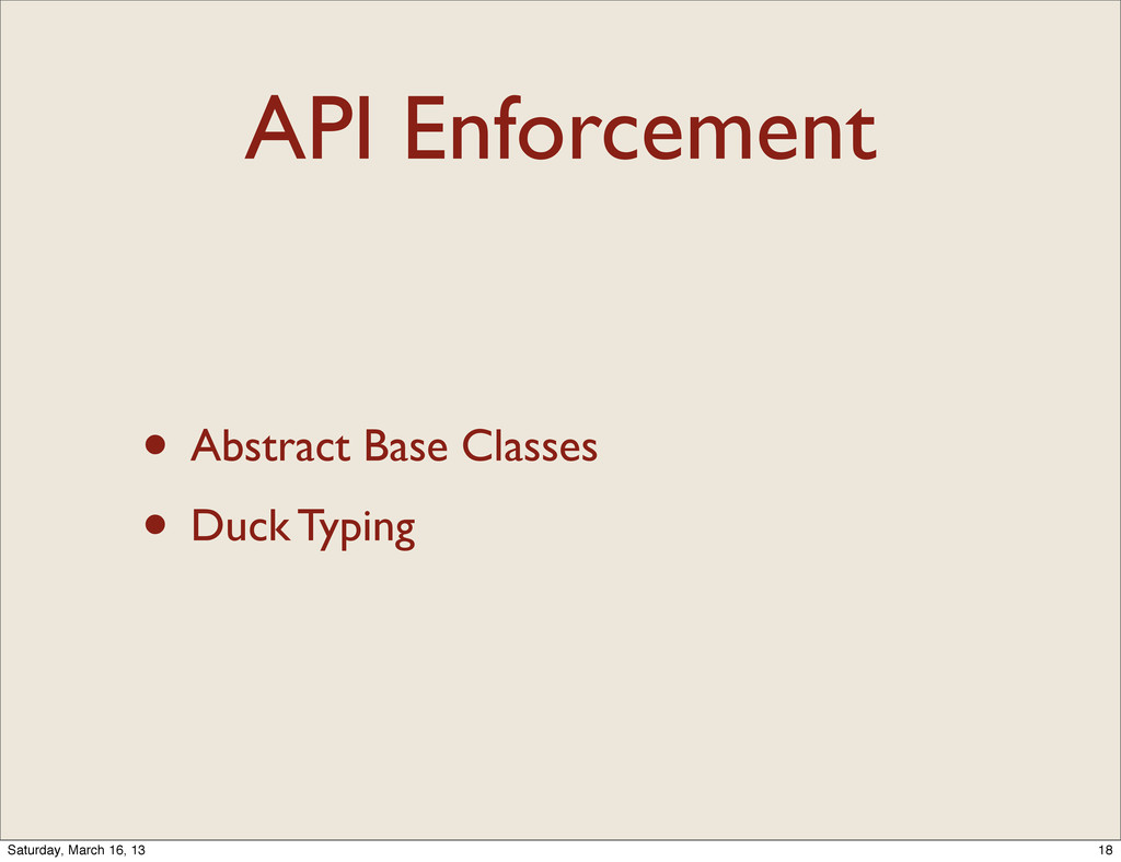 API Enforcement • Abstract Base Classes • Duck ...