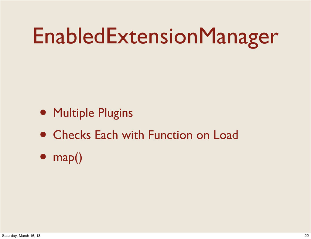 EnabledExtensionManager • Multiple Plugins • Ch...