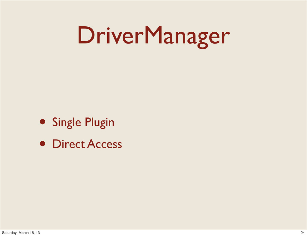 DriverManager • Single Plugin • Direct Access 2...