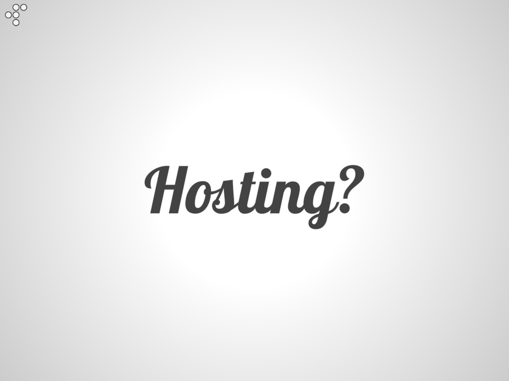 Hosting?