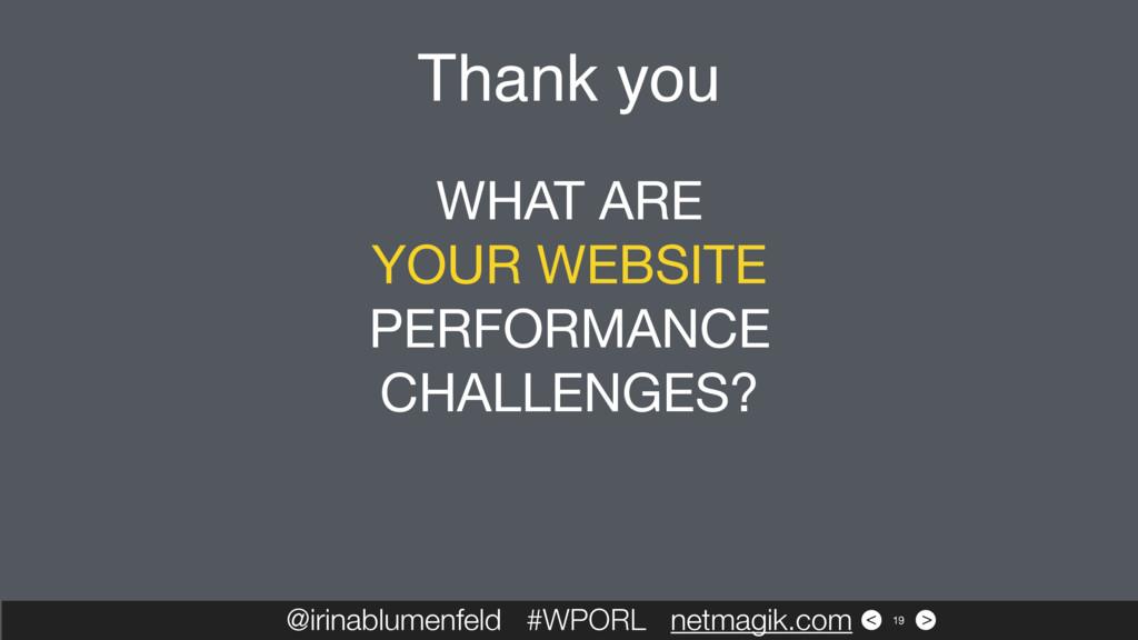 > < Thank you @irinablumenfeld #WPORL netmagik....
