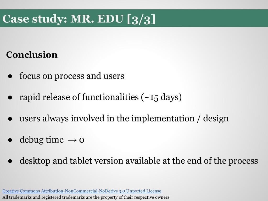 Case study: MR. EDU [3/3] Conclusion ● focus on...
