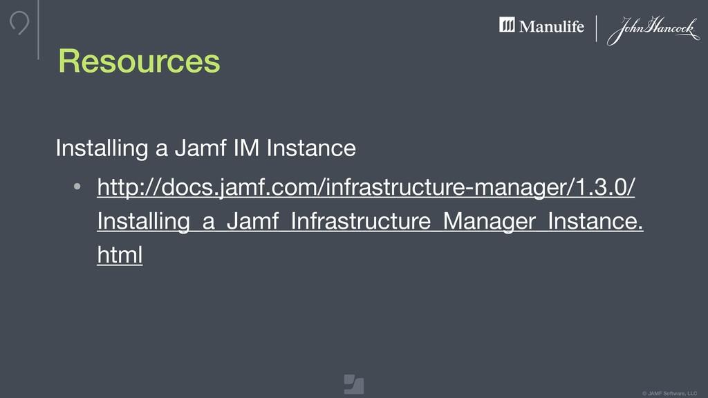 © JAMF Software, LLC Resources Installing a Jam...