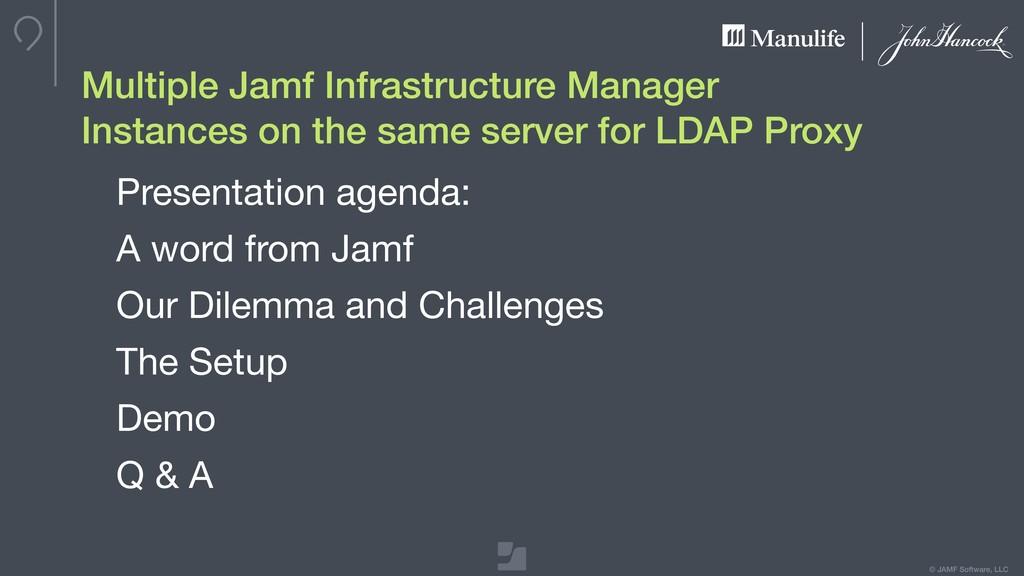 © JAMF Software, LLC Multiple Jamf Infrastructu...
