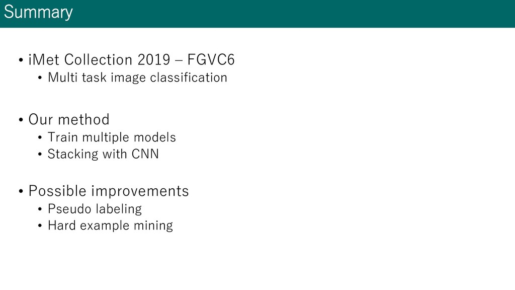 Summary • iMet Collection 2019 – FGVC6 • Multi ...