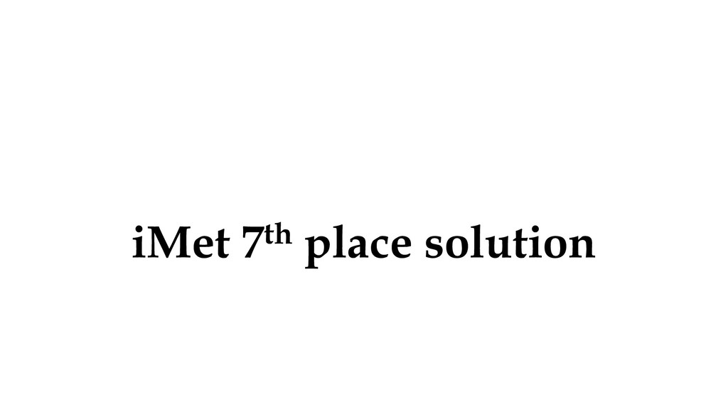 iMet 7th place solution