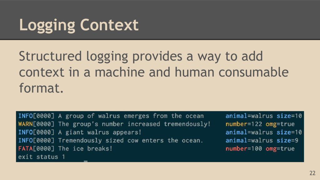 Logging Context Structured logging provides a w...