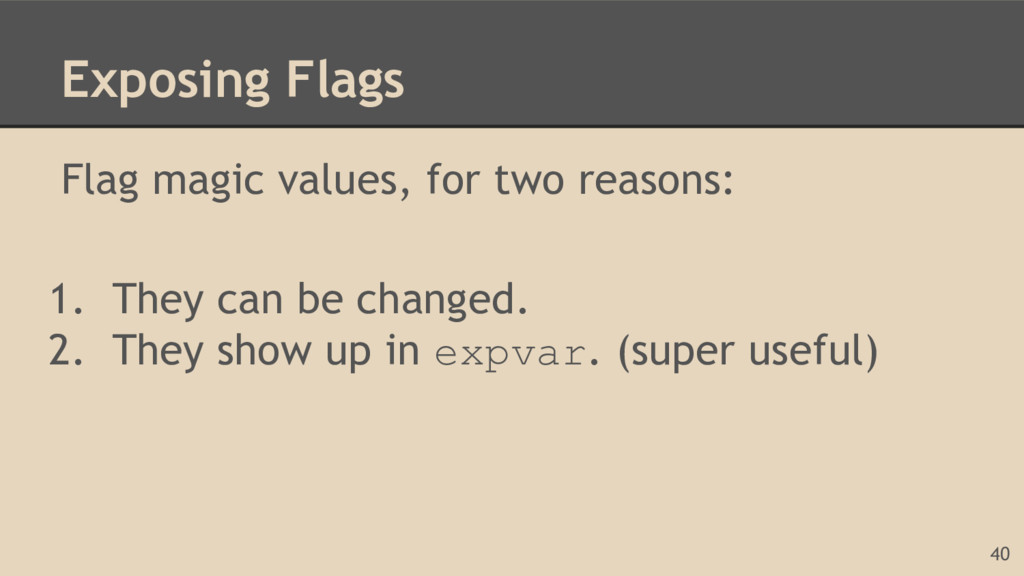 Exposing Flags Flag magic values, for two reaso...