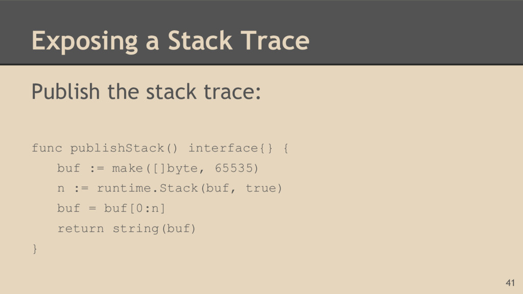 Exposing a Stack Trace Publish the stack trace:...