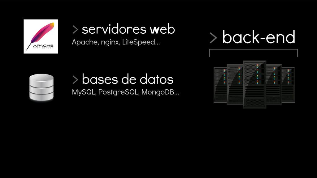 > back-end > servidores web Apache, nginx, Lite...