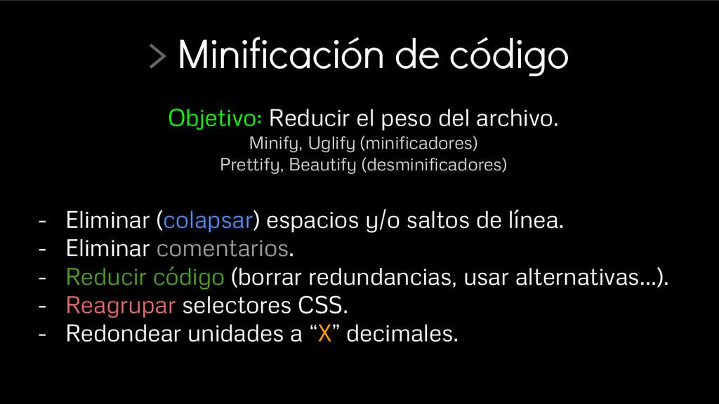 > Minificación de código - Eliminar (colapsar) ...