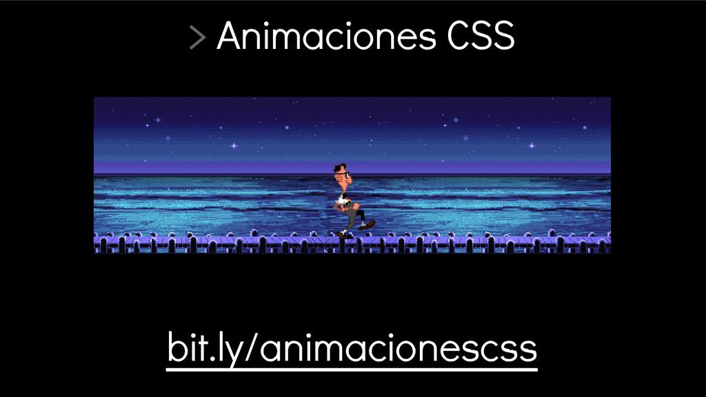 > Animaciones CSS bit.ly/animacionescss