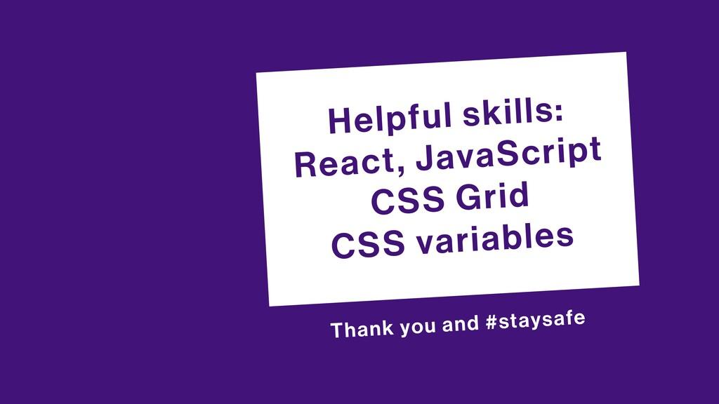 Helpful skills: React, JavaScript CSS Grid CSS ...