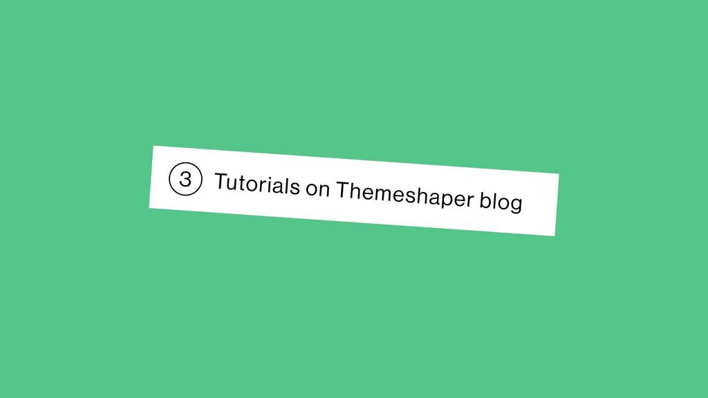 Tutorials on Themeshaper blog 3