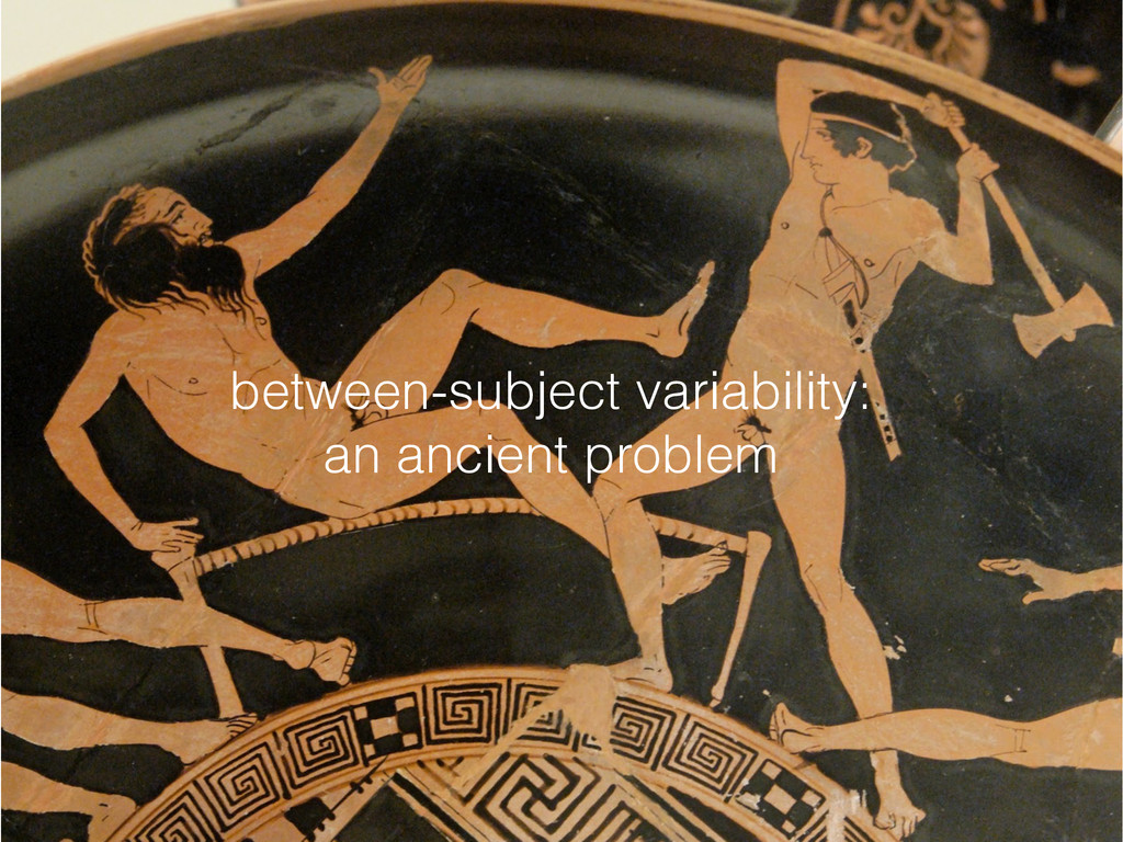 between-subject variability: an ancient problem