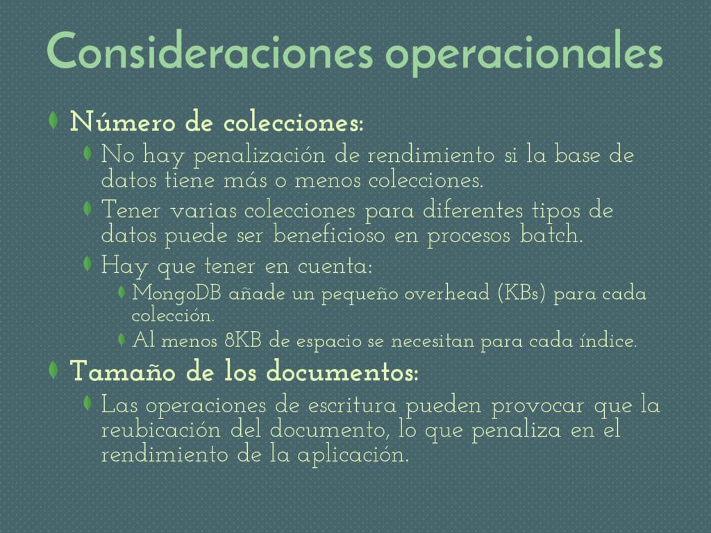 Consideraciones operacionales Número de colecci...