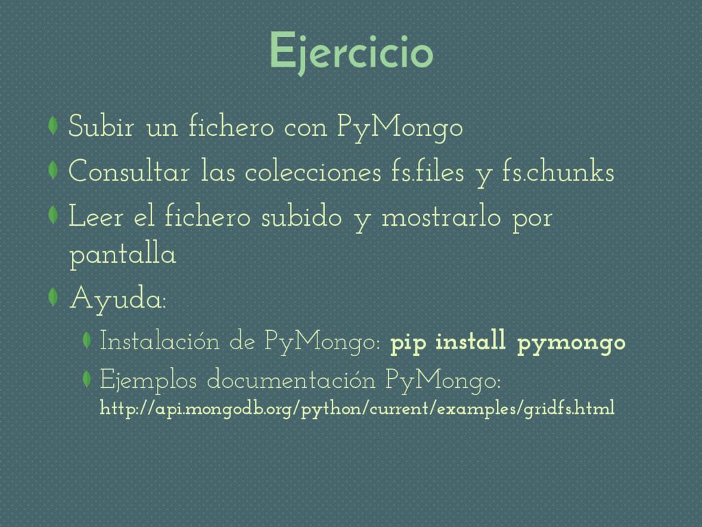 Ejercicio Subir un fichero con PyMongo Consulta...