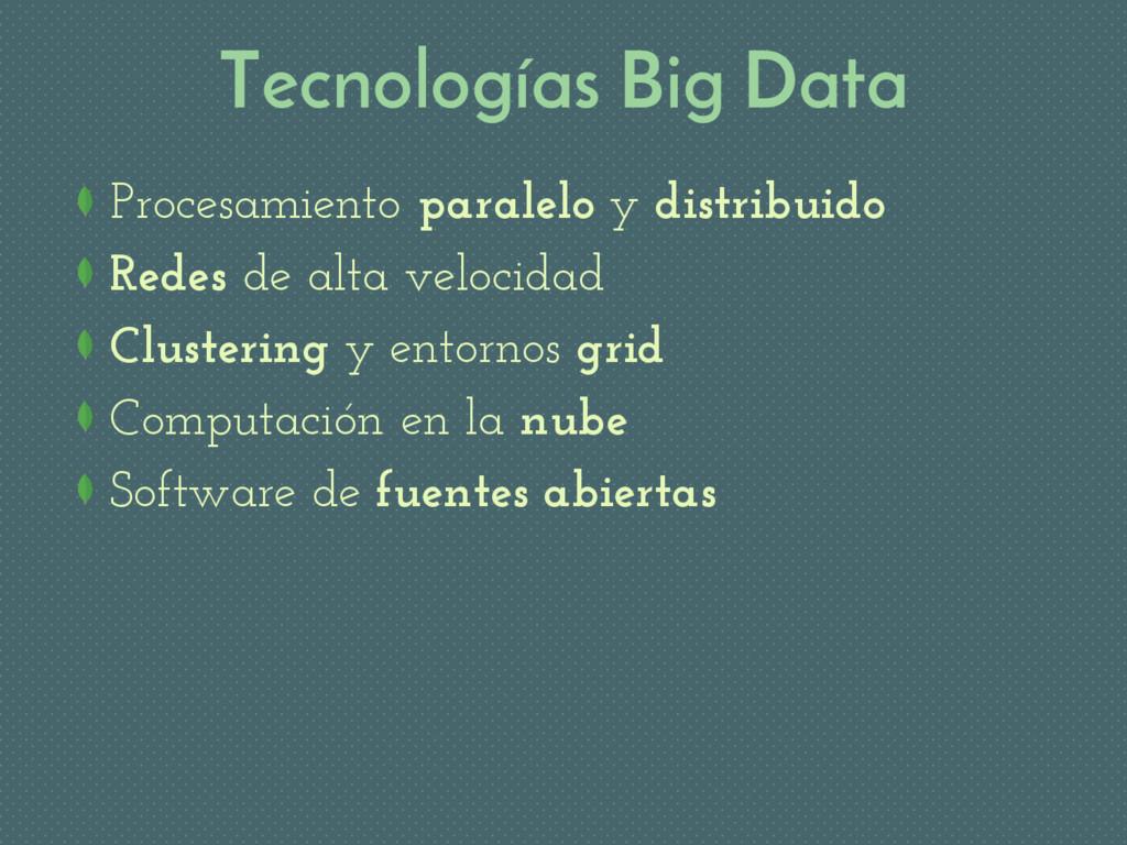 Tecnologías Big Data Procesamiento paralelo y d...