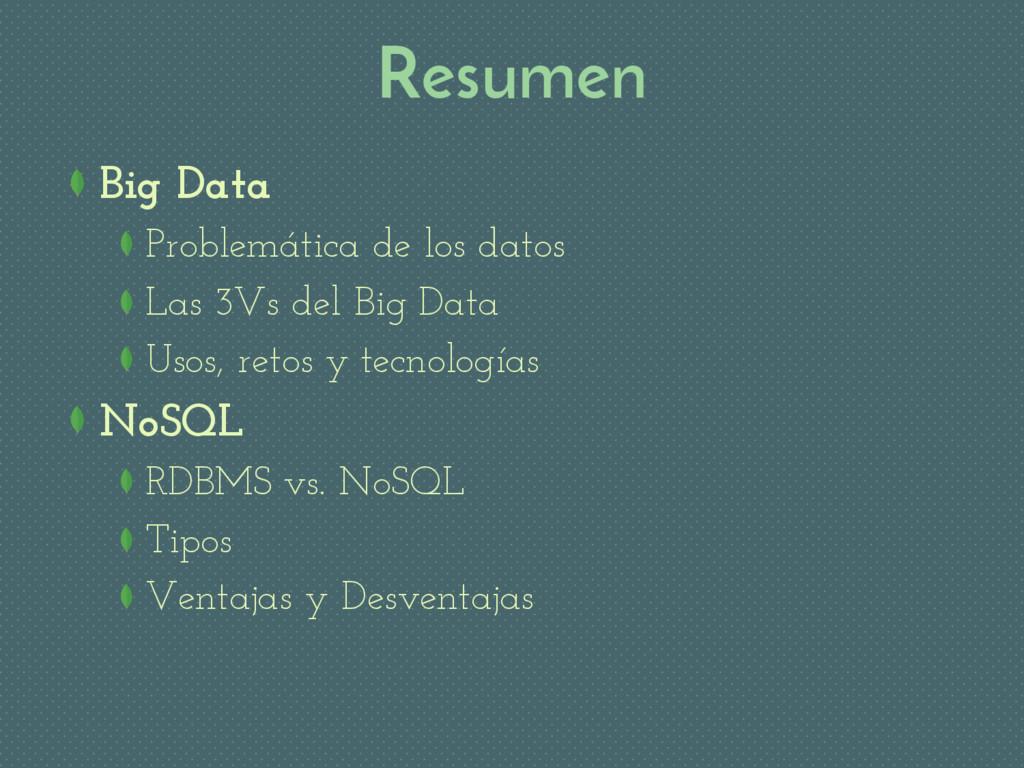 Resumen Big Data Problemática de los datos Las ...