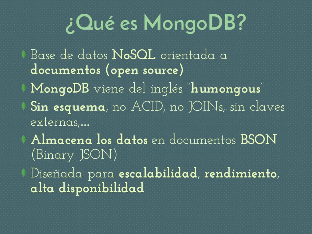 ¿Qué es MongoDB? Base de datos NoSQL orientada ...