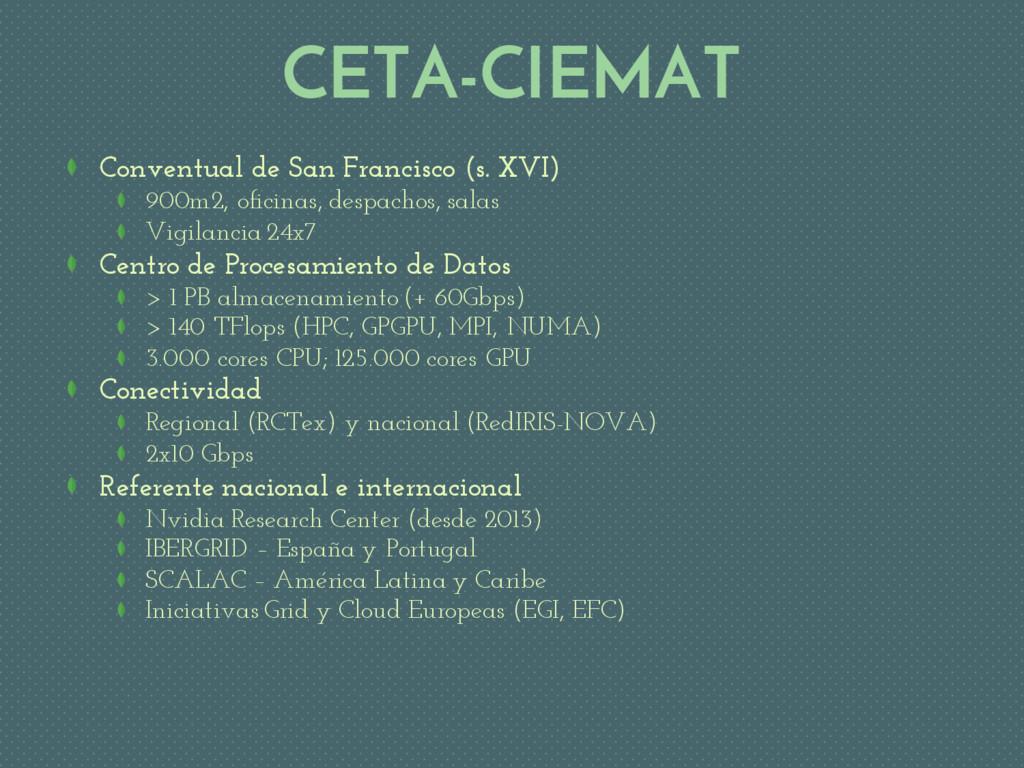 CETA-CIEMAT Conventual de San Francisco (s. XVI...