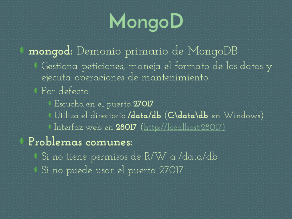 MongoD mongod: Demonio primario de MongoDB Gest...