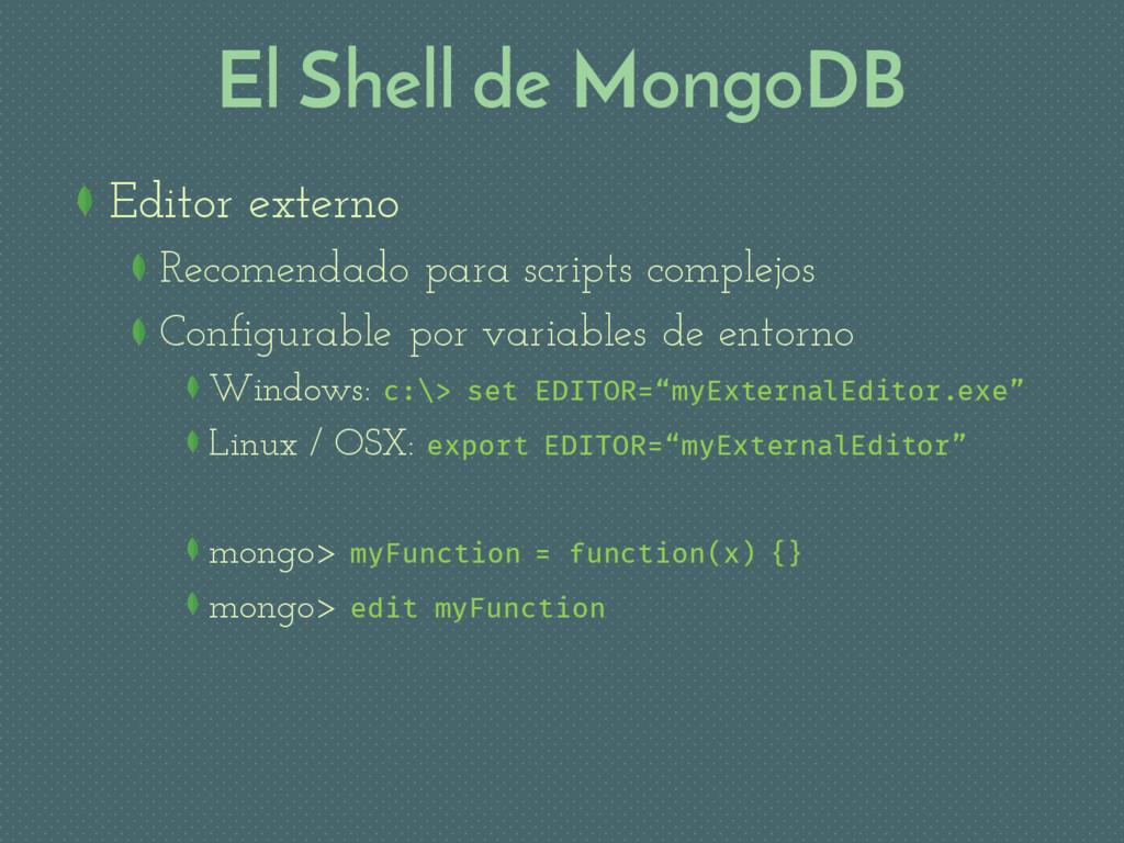 El Shell de MongoDB Editor externo Recomendado ...