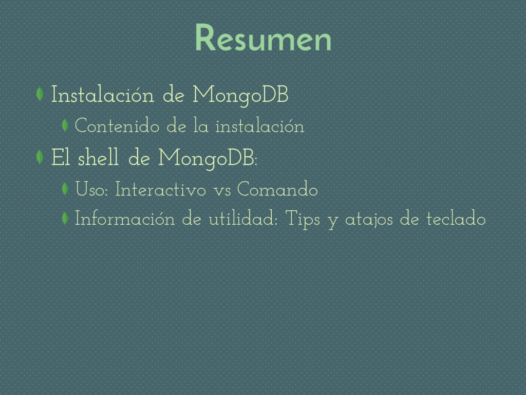 Resumen Instalación de MongoDB Contenido de la ...