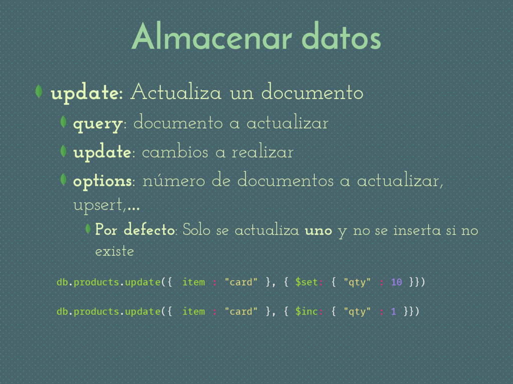 Almacenar datos update: Actualiza un documento ...