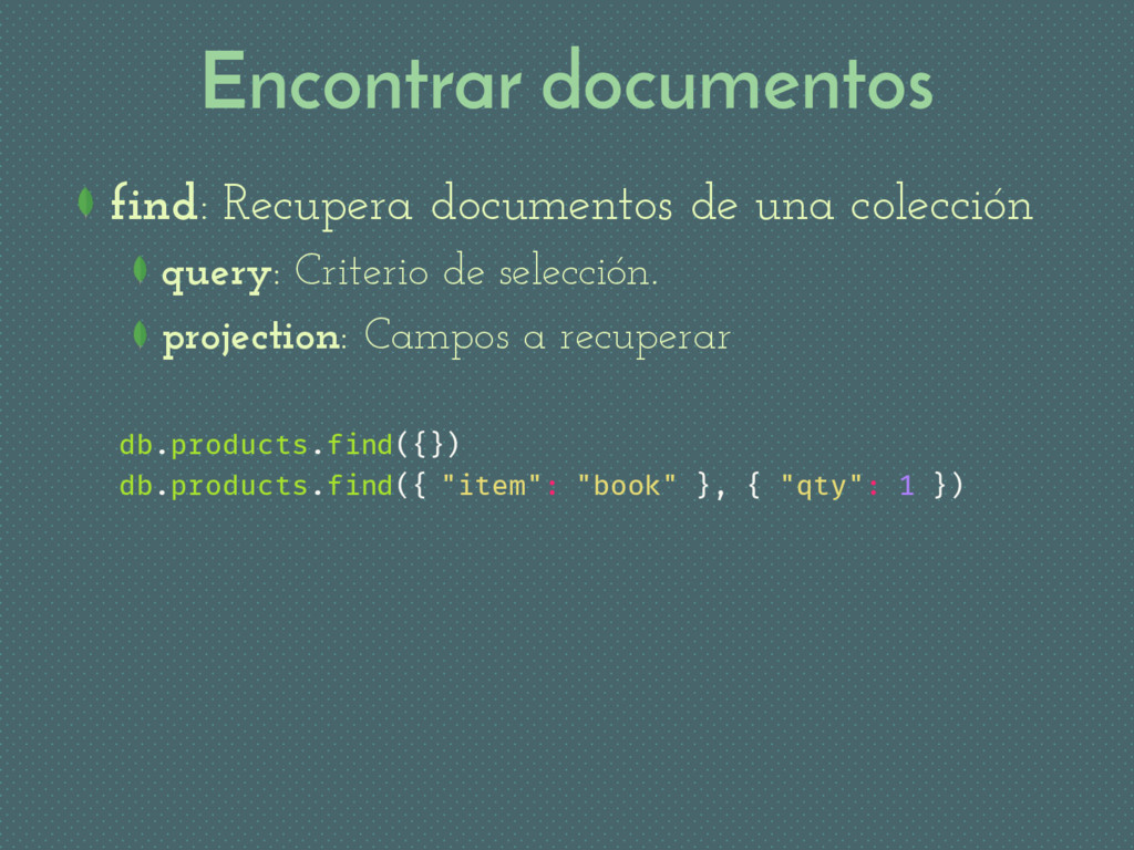 Encontrar documentos find: Recupera documentos ...