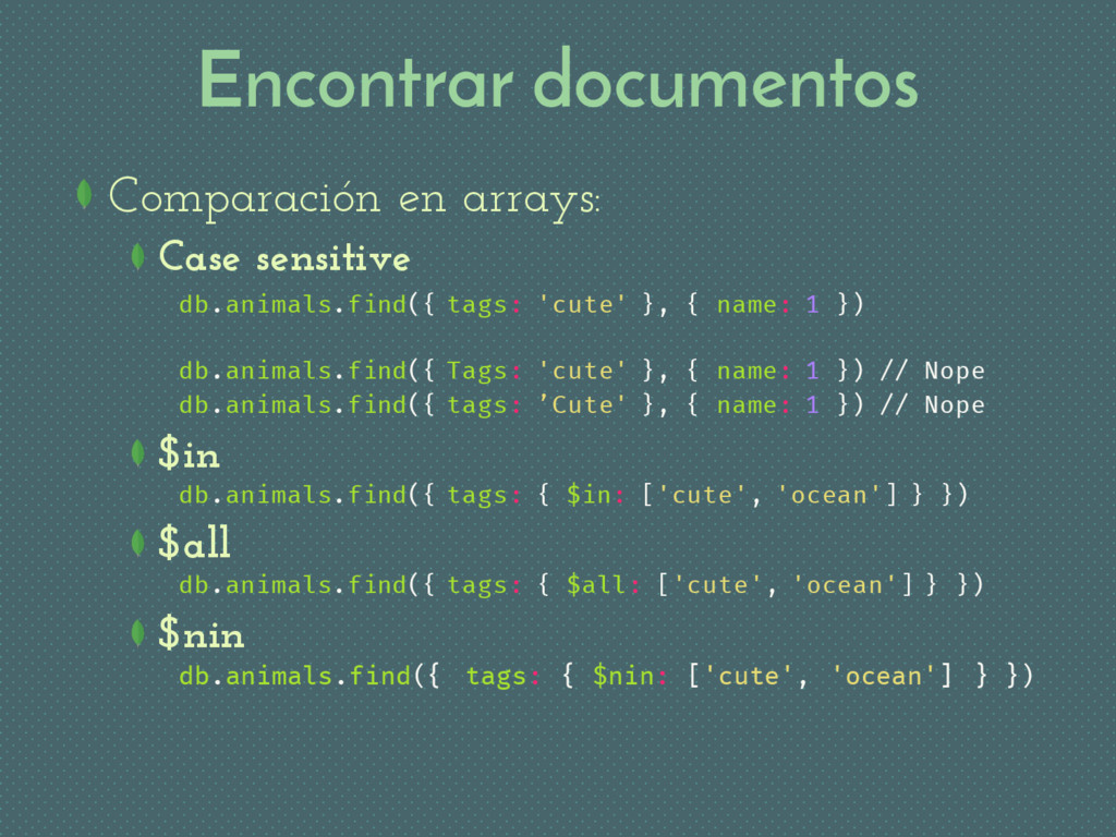 Encontrar documentos Comparación en arrays: Cas...
