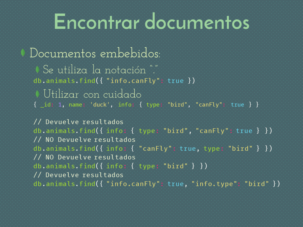 Encontrar documentos Documentos embebidos: Se u...