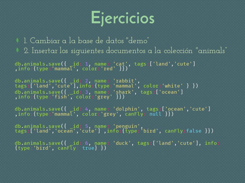 """Ejercicios 1. Cambiar a la base de datos """"demo""""..."""