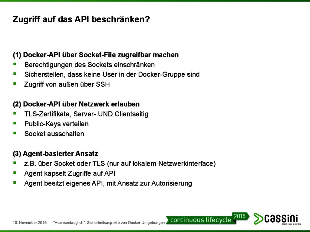 Zugriff auf das API beschränken? (1) Docker-API...