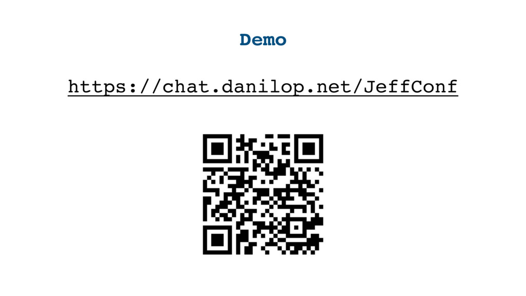 Demo https://chat.danilop.net/JeffConf